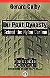Du Pont Dynasty: Behind the Nylon Curtain (Forbidden Bookshelf)