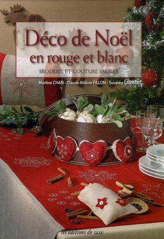 Livre d co de no l en rouge et blanc broderie et - Deco de noel rouge et blanc ...