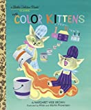 img - for The Color Kittens (A Little Golden Book) book / textbook / text book