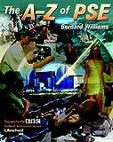 The A-Z of PSE (0748738924) by Williams, Bernard