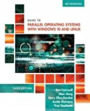 img - for Guide to Parallel Operating Systems with Windows 10 and Linux, 3rd Edition book / textbook / text book