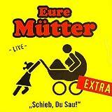 Schieb, Du Sau! - Extra (Live)