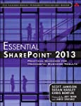 Essential SharePoint® 2013: Pract...