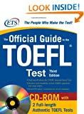 The Official Guide to the TOEFL iBT with CD-ROM, Third Edition (McGraw-Hill's Official Guide to the TOEFL Ibt (W/CD))