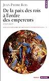 echange, troc Jean-Pierre Bois - Nouvelle histoire des relations internationales, tome 3 : De la paix des rois à l'ordre des empereurs 1714-1815