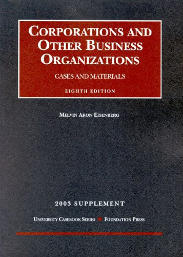 Corporations and Other Business Organizations 2003