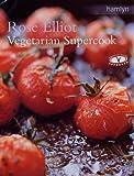 Vegetarian Supercook Rose Elliot