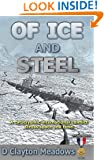 Of Ice And Steel: A Cataclysmic International Conflict Across Space And Time.
