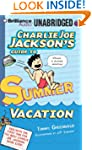 Charlie Joe Jackson's Guide to Summer...