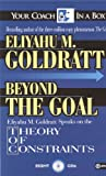 Eliyahu M. Goldratt Beyond the Goal: Theory of Constraints (Your Coach in a Box)