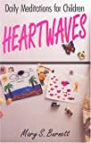 img - for Heartwaves: Daily Meditations for Children book / textbook / text book
