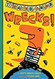 img - for Tyrannosaurus Wrecks! book / textbook / text book