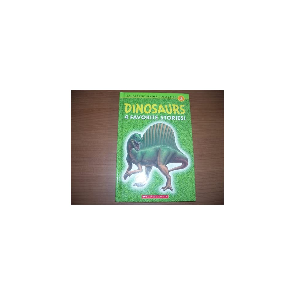 Dinosaurs   4 Favorite Stories Scholastic Reader Collection Books