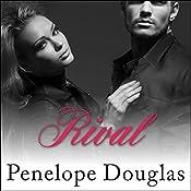 Rival: Fall Away Series, Book 2 | [Penelope Douglas]