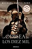 img - for La Odisea De Los Diez Mil / The Ten Thousand (Best Seller) (Spanish Edition) book / textbook / text book