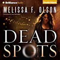 Dead Spots (       UNABRIDGED) by Melissa F. Olson Narrated by Amy McFadden