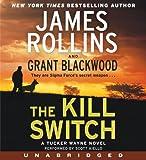 The Kill Switch CD: A Tucker Wayne Novel