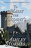 To Marry the Viscount's Son: A Novella