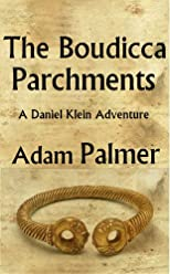 The Boudicca Parchments (Daniel Klein mysteries)
