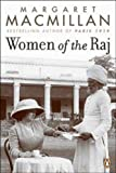 Women of the Raj (0143052616) by MacMillan, Margaret