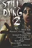 img - for Still Dying 2 (Dying Days) (Volume 1) book / textbook / text book
