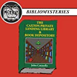 The Caxton Private Lending Library & Book Depository | John Connolly