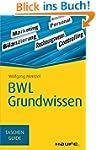 BWL Grundwissen: TaschenGuide (Haufe...