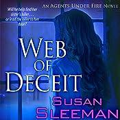 Web of Deceit: An Agents Under Fire Novel | [Susan Sleeman]