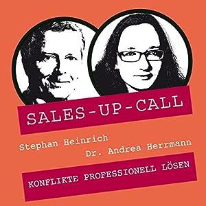 Konflikte professionell lösen (Sales-up-Call) Hörbuch
