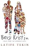Berji Kristin: Tales from the Garbage Hills