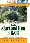 How to Start & Run a B&B: 3rd edition