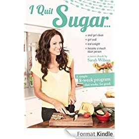 I Quit Sugar: 8-Week Program (English Edition)