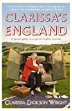 img - for Clarissa's England: A Gamely Gallop through the English Counties book / textbook / text book