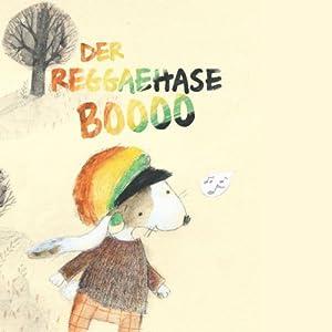 Der Reggaehase Boooo Hörbuch