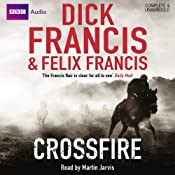 Crossfire | [Dick Francis, Felix Francis]