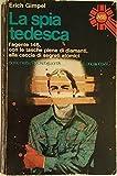 img - for La Spia Tedesca book / textbook / text book