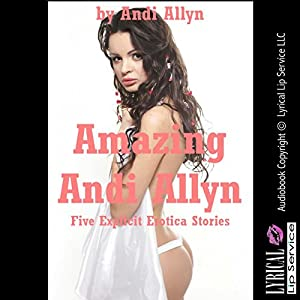 Amazing Andi Allyn Audiobook