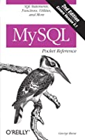 MySQL Pocket Reference, 2nd Edition