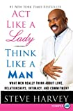 Act Like a Lady, Think Like a Man LP: What Men Really Think About Love, Relationships, Intimacy, and Commitment