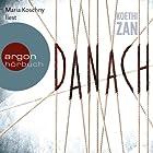 Danach (       ungekürzt) von Koethi Zan Gesprochen von: Maria Koschny