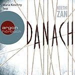 Danach | Koethi Zan