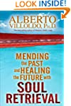 Mending The Past And Healing The Futu...