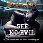 See No Evil: Brotherhood, Volume 1 | Jordan Ford