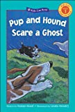img - for Pup and Hound Scare a Ghost (Kids Can Read: Level 1) book / textbook / text book