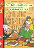 img - for La Biblioth que ensorcel e book / textbook / text book