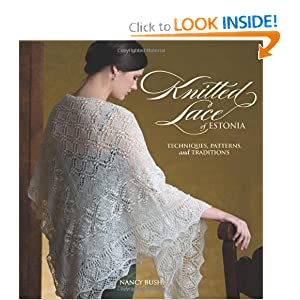 Knitted Lace of Estonia: Techniques, Patterns, and Traditions [Paperback]