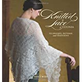 Knitted Lace of Estonia: Techniques, Patterns, and Traditionspar Nancy Bush