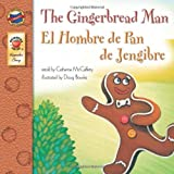 The Gingerbread Man: El Hombre de Pan de Jengibre (Keepsake Stories) (0769654150) by McCafferty, Catherine