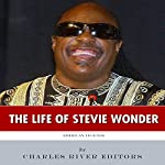 American Legends: The Life of Stevie Wonder |  Charles River Editors
