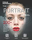 img - for Portrait Manual (Popular Photography): 200+ Tips and Techniques for Shooting Perfect Photos of People book / textbook / text book
